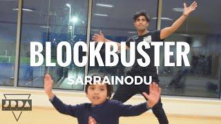 BLOCKBUSTER | SARRAINODU song | ALLU ARJUN | DANCE cover | SS Thaman | @JeyaRaveendran Choreography