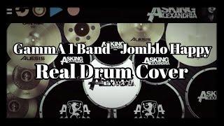 GammA 1 - (JOMBLO HAPPY) • Real Drum Cover • By Alex !