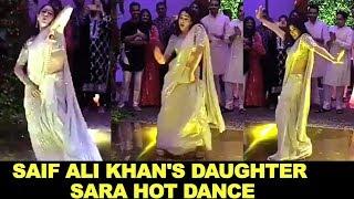 Saif Ali Khan Daughter HOT Dance | Sara Ali Khan