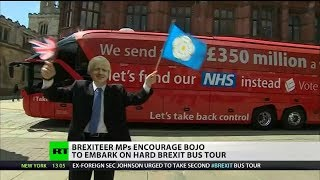 Brexiteer MPs encourage BoJo to embark on hard Brexit bus tour