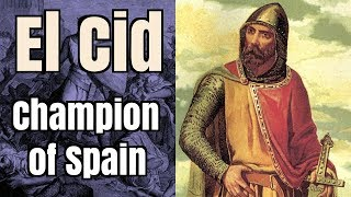 El Cid: Champion of Spain - A Documentary Podcast