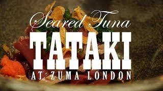 Seared Tuna Tataki at Zuma London