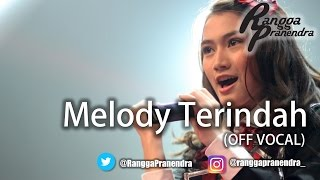 Melody Terindah (OFF VOCAL) - Rangga Pranendra