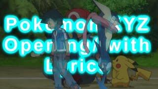 Pokemon XYZ Opening~ Full/ Lyrics on Screen