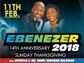 Ebenezer 2018 OFM 14TH Anniversary Celebration Thanksgiving Sunday With Apostle Johnson Suleman mp3