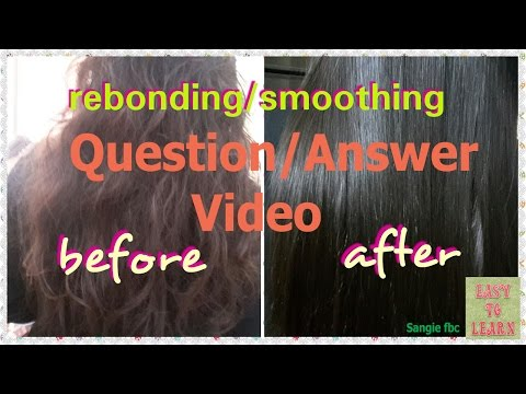 Rebonding/Smoothing-Question/Answer on Rebonding-All queries solved in this video