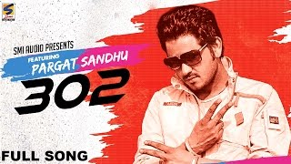 New Punjabi Songs 2016 | 302 | Three Hundred Two | Pargat Sandhu | HD Latest New Hits Songs 2016 |