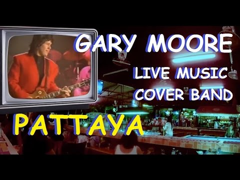 GARY MOORE WALKING BY MYSELF Live cover music 2016 PATTAYA Thailand