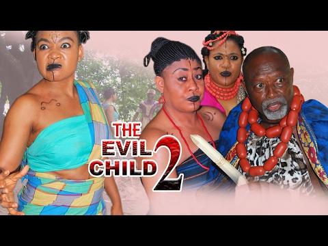 Evil Child Season 2  - 2017 Latest Nigerian Nollywood Movie