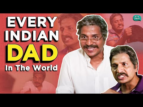 Every Indian Dad In The World