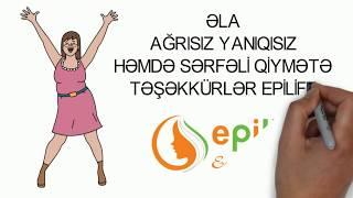 Nərimanovda epilyasiya Epilife