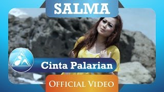 Salma - Cinta Palarian (Official Video Clip)
