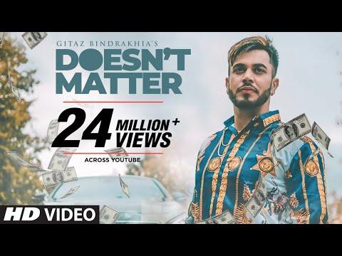 Xxx Mp4 Gitaz Bindrakhia Doesn T Matter Full Song Snappy Rav Hanjra Latest Punjabi Songs 2018 3gp Sex