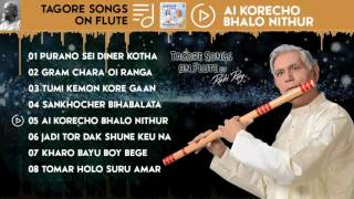 Purano Sei Diner Kotha - Tagore Songs on Flute by Robi Ray