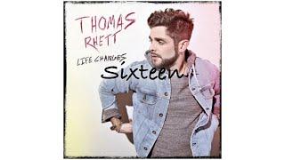 Sixteen  Thomas Rhett Audio