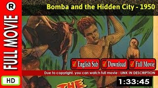 Watch Online : Bomba and the Hidden City (1950)