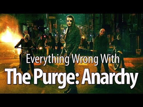 Everything Wrong With The Purge Anarchy In 16 Minutes Or Less