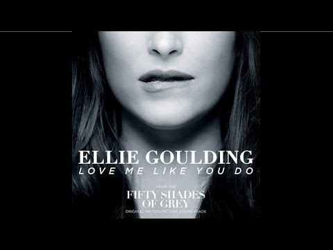 Ellie Goulding Love Me Like You Do HQ Audio