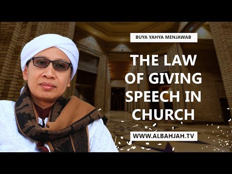 Buya Yahya Answered - The Law of Giving Speech in Church