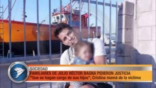 FAMILIARES DE JULIO HÉCTOR BAGNA PIDIERON JUSTICIA
