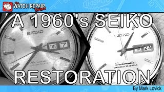 A 1960s Seiko Automatic 6216A Restoration and Full Service Watch Repair Tutorial