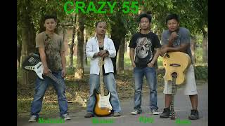 CRAZY 55 SONG