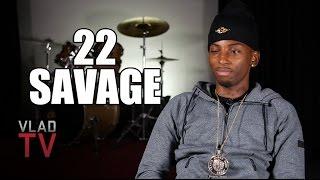 22 Savage Says He Doesn
