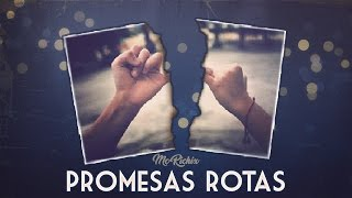 Promesas Rotas💔  (Rap Romantico 2017) Mc Richix + [LETRA]