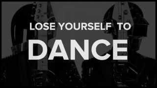 Daft Punk - Lose Yourself to Dance [Video Lyrics]