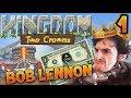 LE RETOUR DU BLING !!! -Kingdom II : Two Crowns - Ep.1 avec Bob Lennon