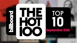 Early Release! Billboard Hot 100 Top 10 September 23rd 2017 Countdown | Official