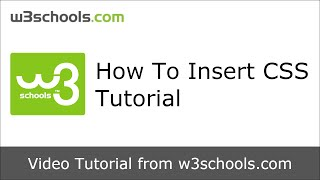 W3Schools How To Insert CSS Tutorial