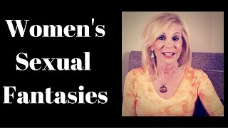 Women's Sexual Fantasies - A COUGAR'S POV