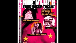 HARDCORE: BARE NAKED TALENT (Full-length comedy feature film)