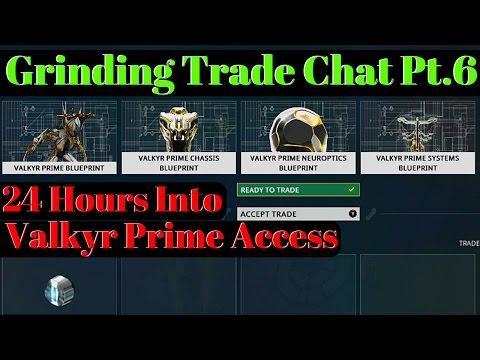 Warframe | Grinding Trade Chat | Valkyr Prime