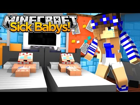 Minecraft Royal Family-MY BABY BROTHERS GET SICK!!
