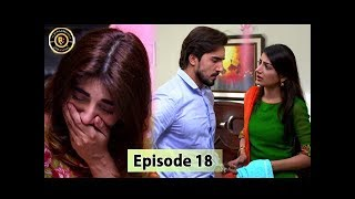 Mubarak Ho Beti Hui Hai Episode - 18 - 16th August 2017 - Saima Khan & Sajid Hassan