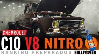 V8 NITRO!!! Chevrolet C10 animal, linda, lisa, forte no Ranking Preparados FULLPOWER