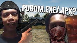 PUBGM.EXE/APK?