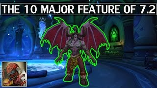 The 10 Major Features of Patch 7.2 - Brief Overview - WoW Legion