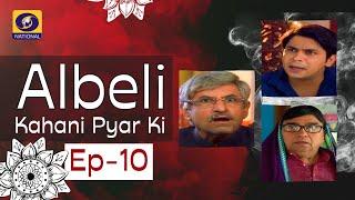 Albeli... Kahani Pyar Ki - Ep #10