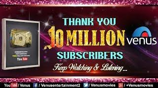 Venus Music Celebrating 10 Million Subscribers | 90