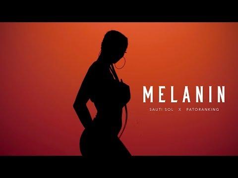 Xxx Mp4 Sauti Sol Melanin Ft Patoranking Official Music Video 3gp Sex