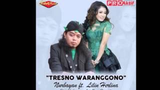 Nurbayan ft. Lilin Herlina - Tresno Waranggono (Dangdut Terbaru 2016)