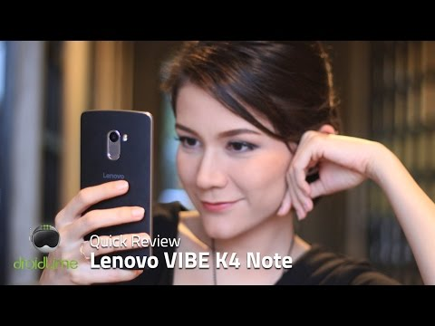 Lenovo VIBE K4 Note Quick Review