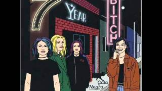 7 Year Bitch - Disillusion