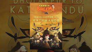 Chhota Bheem Dholakpur to Kathmandu
