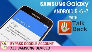 NEW UPDATE SOLUTION | BYPASS GOOGLE ACCOUNT SAMSUNG DEVICE ANDROID 7.X.X| 6.X.X| 5.X.X WITH TALKBACK