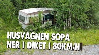 Husvagnen lossnade i 80km/h rakt ner i skogen!!