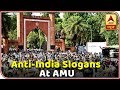 Download Video Download Was Anti-India Slogans Really Raised In AMU? | ABP News 3GP MP4 FLV